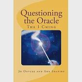 Questioning the Oracle: The I Ching
