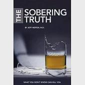 The Sobering Truth: What You Don't Know Can Kill You