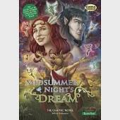 A Midsummer Night's Dream: The Graphic Novel: Quick Text Version
