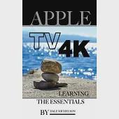 Apple TV 4k: Learning the Essentials