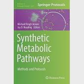 Synthetic Metabolic Pathways: Methods and Protocols