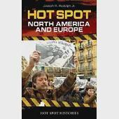 Hot Spot: North America and Europe