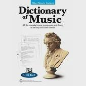 Dictionary of Music: All the Essential Terms, Composers, and Theory in an Easy-to-Follow Format!