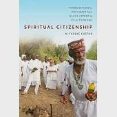 Spiritual Citizenship: Transnational Pathways from Black Power to Ifá in Trinidad