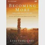 Becoming More Than a Good Bible Study Girl: Living the Faith After Bible Class Is Over: Six Sessions