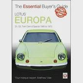 Lotus Europa: Series 1, Series 2, Twin Cam & Twin Cam Special 1966 - 1975