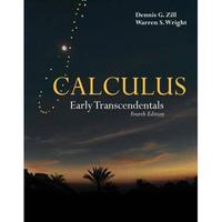 CALCULUS: EARLY TRANSCENDENTALS 4/E ZILL 9780763759957