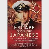 Escape from the Japanese: The Amazing Tale of a POW's Journey from Hong Kong to Freedom