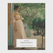 The Art of Pregnancy: A Guided Journal for Mothers-to-Be