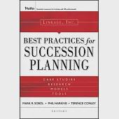 Linkage Inc's Best Practices in Succession Planning: Case Studies, Research, Models, Tools