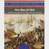 The War of 1812: New Challenges for a New Nation