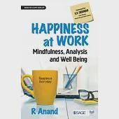 Happiness at Work: Mindfulness, Analysis and Well-being