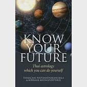 Know Your Future: Thai Astrology Which You Can Do Yourself