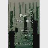 By Parallel Reasoning: The Construction and Evaluation of Analogical Arguments