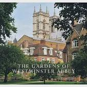 The Gardens of Westminster Abbey