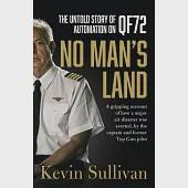 No Man's Land: The Untold Story of Automation on QF72