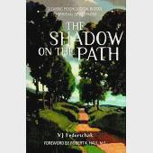 The Shadow of the Path: Clearing the Psychological Blocks to Spiritual Development