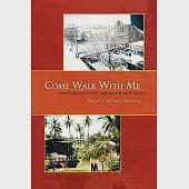 Come Walk With Me: From Guyana to North America a Book of Verses