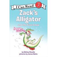 Zack's Alligator And The First Snow{I Can Read 2}