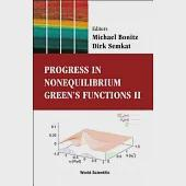 Progress in Nonequilibrium Green's Functions II: Proceedings of the Conference Dresden, Germany 19-23 August 2002