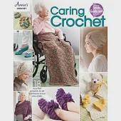 Caring Crochet: 18 Heartfelt Projects to Let Someone Know You Care.