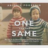 One and the Same: My Life As an Identical Twin and What I've Learned About Everyone's Struggle to Be Singular, Library Edition