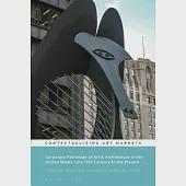 Corporate Patronage of Art & Architecture in the United States, Late 19th Century to the Present