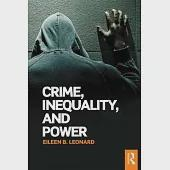 Crime, Inequality, and Power