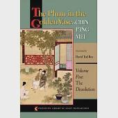 The Plum in the Golden Vase Or, Chin P'ing Mei: The Dissolution