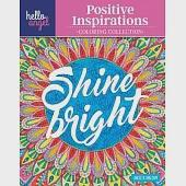 Hello Angel Positive Inspirations Coloring Collection: Color With All Types of Markers, Gel Pens & Colored Pencils