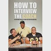 How to Interview the Coach: It's Not What You Say, It's What They Hear That Matters