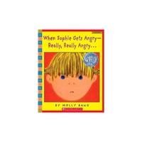 When Sophie Gets Angry--Really, Really Angry…◎Scholastic