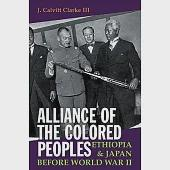 Alliance of the Colored Peoples: Ethiopia & Japan Before World War II