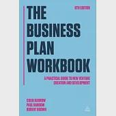 The Business Plan: A Practical Guide to New Venture Creation and Development