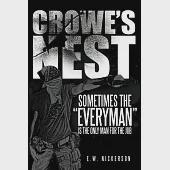 "Crowe's Nest: Sometimes the ""Everyman"" Is the Only Man for the Job"