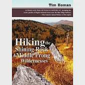 Hiking the Shining Rock & Middle Prong Wildernesses