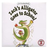 〈An I Can Read CD〉ZACK'S ALLIGATOR GOES TO SCHOOL L2/CD
