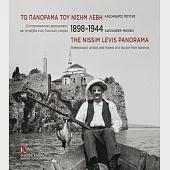 1898-1944 the Nissim Levis Panorama: Stereoscopic photos and travels of a doctor from Ioannina