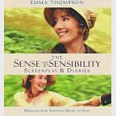 Sense and Sensibility: The Screenplay & Diaries : Bringing Jane Austen's Novel to Film
