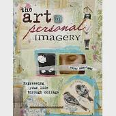 The Art of Personal Imagery: Expressing Your Life Through Collage