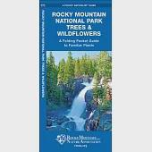 Rocky Mountain National Park Trees & Wildflowers: An Introduction to Familiar Species