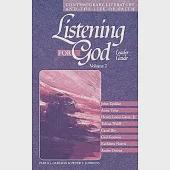Listening for God: Contemporary Leterature and the Life of Faith