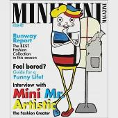 時尚迷你誌Mini Mini Magazine issue 2:Interview with Mini Mr. Artistic