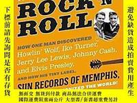古文物Sam罕見Phillips: The Man Who Invented Rock 'n' Roll: How On