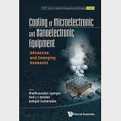 Cooling of Microelectronic and Nanoelectronic Equipment: Advances and Emerging Research