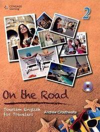 On the Road (2) Tourism English for Travelers 9789865840334