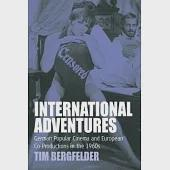 International Adventures: German Popular Cinema and European Co-productions in the 1960s