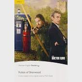 Pearson English Readers Level 2: Doctor Who: Robot of Sherwood with MP3 Audio CD/1片
