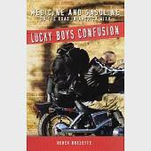 Medicine and Gasoline: On the Road in America With Lucky Boys Confusion