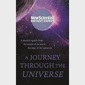 A Journey Through the Universe: A Traveler's Guide from the Center of the Sun to the Edge of the Unknown